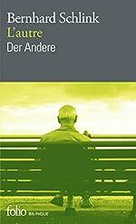 L'autre/Der Andere de Bernhard Schlink