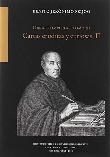 Obras completas, tomo III. Cartas eruditas y curiosas, II (Autores españoles del siglo XVIII, Band 3) - Olay Bänder
