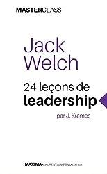 Jack Welch - 24 leçons de leadership