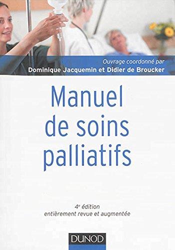 Manuel de soins palliatifs - 4e édition - Clinique, psychologie, éthique