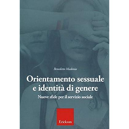 Orientamento Sessuale E Identità Di Genere. Nuove Sfide Per Il Servizio Sociale