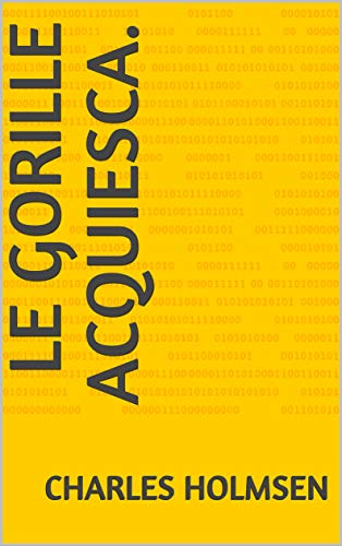 Le gorille acquiesca. (story t. 1) (French Edition)