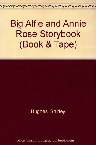 The big Alfie and Annie Rose storybook.