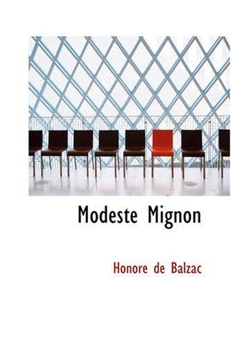 Modeste Mignon par Honore de Balzac