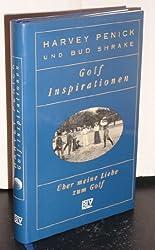Golf Inspirationen. Über meine Liebe zum Golf