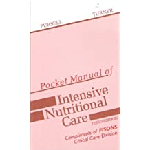 Pocket Manual of Intensive Nutritional Care (Pocket Manual Series)