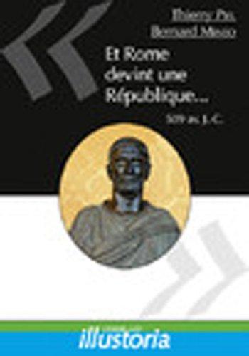 Et Rome devint une République, 509 av. J.-C.
