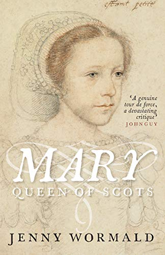 Mary Queen of Scots: NOW A MAJOR NEW FILM (The Stewart Dynasty in Scotland Book 8) (English Edition)