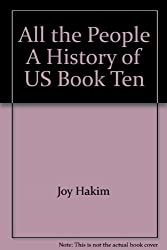 All the People A History of US Book Ten