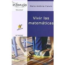Vivir las matemáticas (Temas de Infancia)