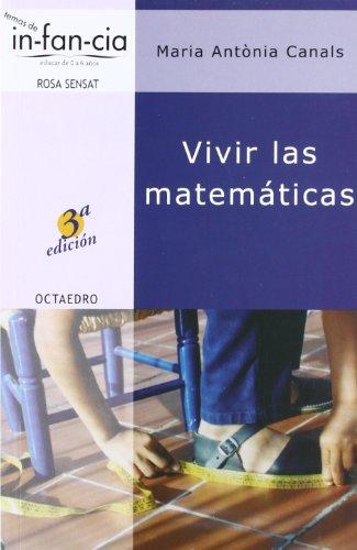 Vivir las matemáticas (Temas de Infancia) por Maria Antònia Canals Tolosa