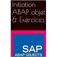 Initiation ABAP objet & Exercices: SAP