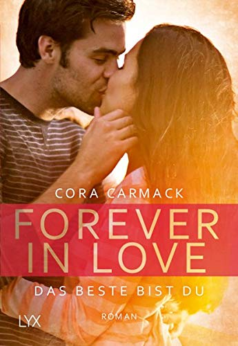 Forever in Love - Das Beste bist du (Forever-in-Love-Reihe, Band 1)