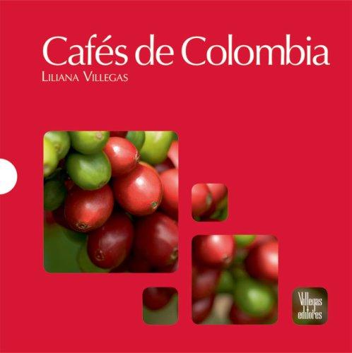 Cafes de Colombia por Liliana Villegas