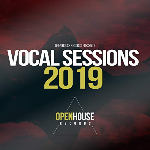 Open House Records presents Vocal Sessions 2019