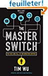 The Master Switch: The Rise and Fall...