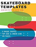Skateboard templates: For drawing and creating your own Skateboard designs