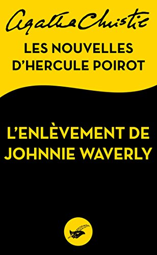 lenlevement-de-johnnie-waverly-les-nouvelles-dhercule-poirot-masque-christie