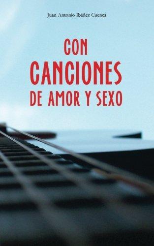 Con canciones de amor y sexo