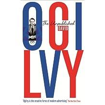 The Unpublished David Ogilvy (English Edition)