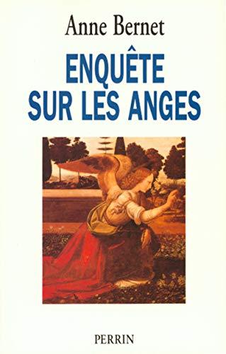 Enquête sur les anges par Anne BERNET