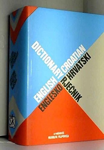 Englesko-hrvatski rjecnik =: English-Croatian dictionary par Rudolf Filipovic