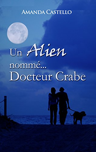 Un Alien nommé Docteur Crabe