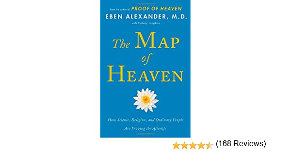 the map of heaven how science religion and ordinary people are