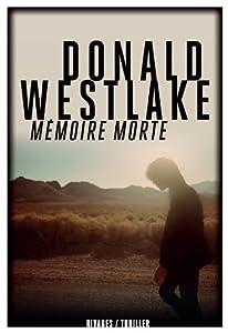 vignette de 'Mémoire morte (Donald E. Westlake)'