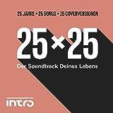 25x25 25 Jahre Intro (Der Soundtrack Deines Lebens)