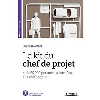 Le Kit du chef de projet: + de 20 000 personnes formées à la méthode 3P.