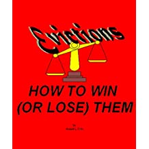 Evictions: How to Win (or Lose) Them (English Edition)