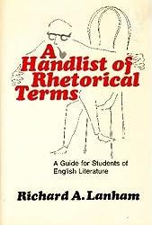 Handlist of Rhetorical Terms by Richard A. Lanham (1970-02-23)
