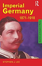 Imperial Germany 1871-1918 (Questions and Analysis in History)