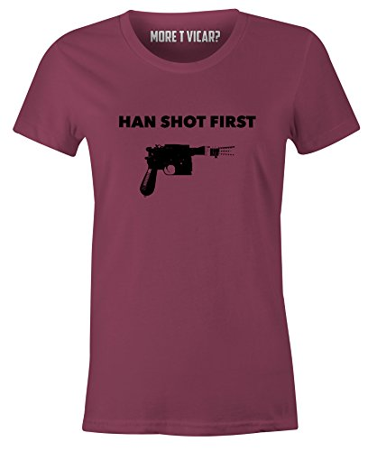 More T Vicar Han Shot First - Ladies Star Wars Inspired Harrison Ford Movie T Shirt