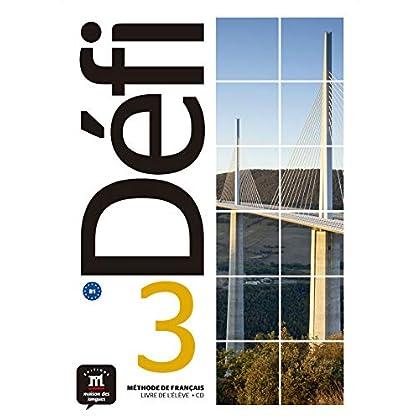 Méthode de français Défi 3 B1 : Livre de l'élève (1CD audio)