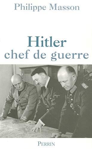 Hitler, le chef de guerre par Masson