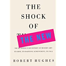 The Shock of the New (English Edition)