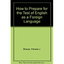 How to Prepare for the Test of English as a Foreign Language