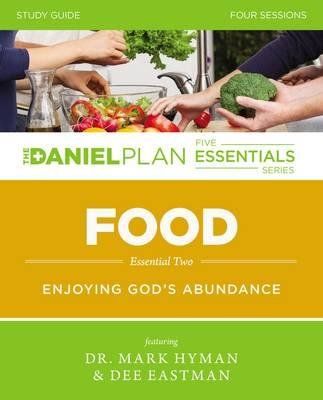 By Rick Warren ; Mark Hyman ; Dee Eastman ( Author ) [ Food Study Guide with DVD: Enjoying God's Abundance Daniel Plan Essentials By Aug-2015 Paperback - Warren Rick Dvd
