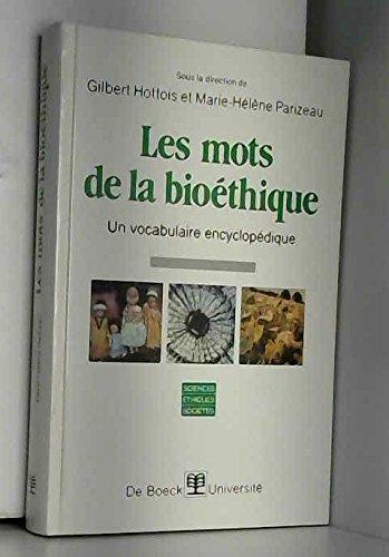Les mots de la bioéthique : un vocabulaire encyclopédique