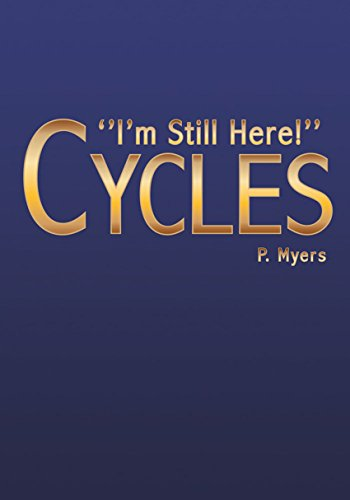 Cycles: ''I'm Still Here!'' (English Edition)