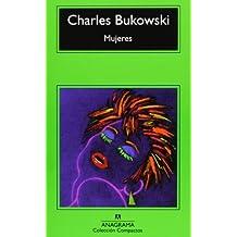 Mujeres (Compactos Anagrama) de Bukowski, Charles (1994) Tapa blanda