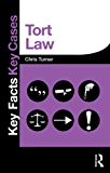 Tort Law (Key Facts Key Cases)