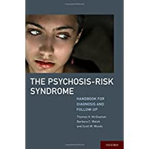 The Psychosis-Risk Syndrome: Handbook for Diagnosis and Follow-Up
