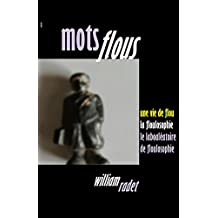 Mes mots flous: Floulosophie (French Edition)
