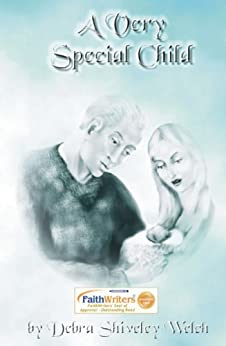 A Very Special Child by [Shiveley Welch, Debra]