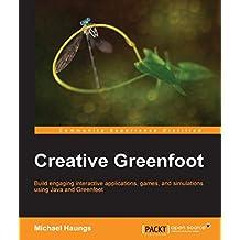 Creative Greenfoot (English Edition)