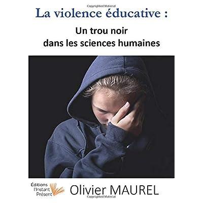 La violence éducative: Un trou noir dans les sciences humaines