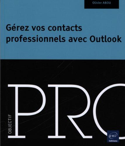 Gérez vos contacts professionnels avec Outlook